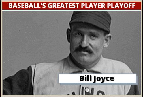Bill-Joyce-Featured-Card baseball's greatest player playoff