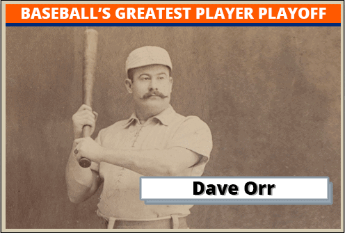 Dave Orr Featured-Card baseball's greatest player playoff