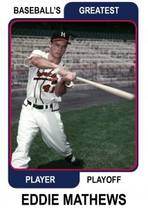 Eddie-Mathews-Card Baseballs Greatest Player Playoff