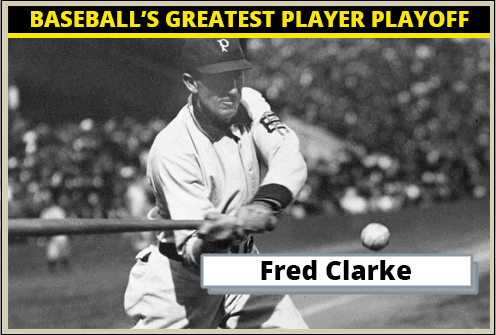 Fred Clarke-Featured-Card Baseballs Greatest Player Playoff