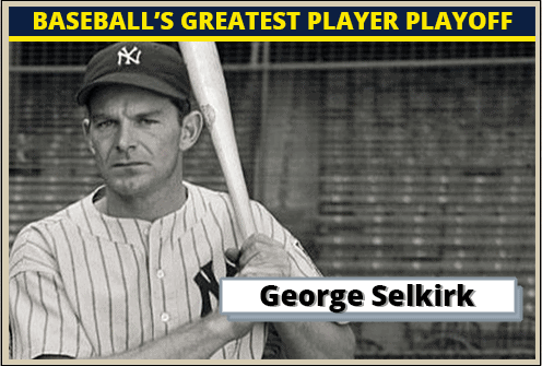 George Selkirk Featured-Card baseball's greatest player playoff