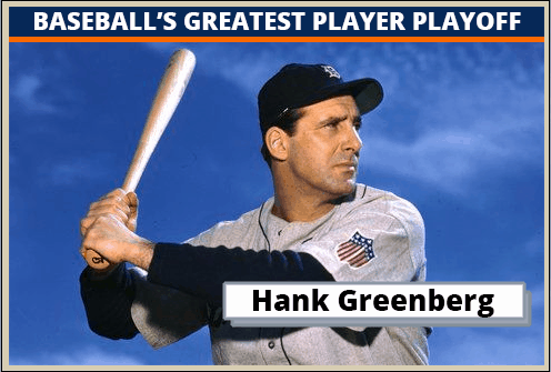 Hank Greenberg-Featured-Card Baseballs Greatest Player Playoff