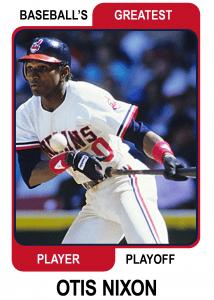 Otis-Nixon-Card baseball's greatest player playoff