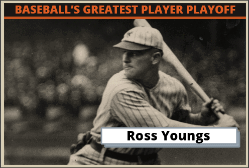 Ross Youngs-Featured-Card Baseballs Greatest Player Playoff