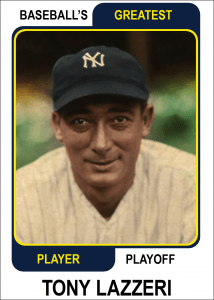 Tony-Lazzeri-Card baseball's greatest player playoff
