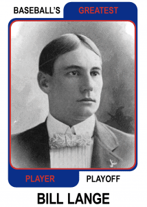 Bill-Lange-Card Baseballs Greatest Player Playoff