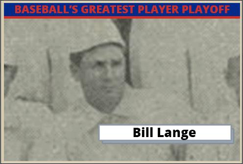 Bill-Lange-Featured-Card Baseballs Greatest Player Playoff