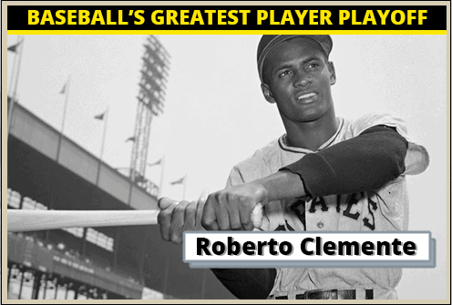 Roberto Clemente-Featured-Card Baseballs Greatest Player Playoff