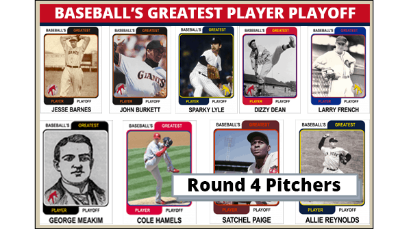 Round-4-Pitchers-Featured-Card Baseballs Greatest Player Playoff