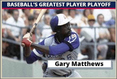 Gary-Matthews-Featured-Card Baseballs Greatest Player Playoff