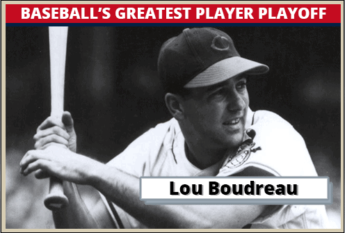 Lou Boudreau Featured-Card Baseballs Greatest Player Playoff